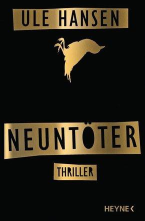 Neuntöter - Thriller (Die Carow-Reihe Bd.1)