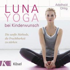 Luna-Yoga bei Kinderwunsch, 1 Audio-CD