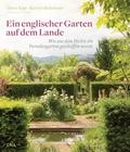 Der Traum vom englischen Garten auf dem Lande
