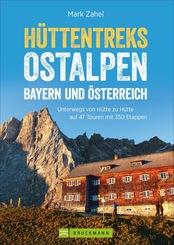Hüttentreks Ostalpen - Bayern und Österreich