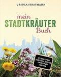 Mein Stadt-Kräuter-Buch