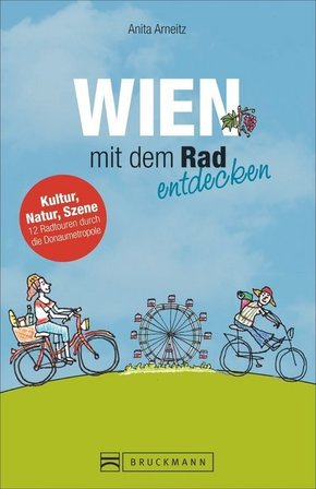 Wien mit dem Rad entdecken