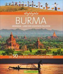 Highlights Burma - Myanmar, Land der goldenen Pagoden
