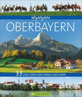 Highlights Oberbayern