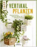 Vertikal pflanzen
