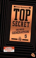 Top Secret - Die neue Generation - Die Entführung