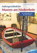 Außergewöhnliche Museen am Niederrhein