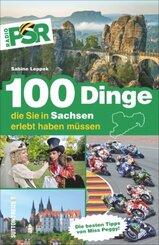 100 Dinge, die Sie in Sachsen erlebt haben müssen