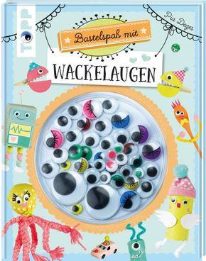 Bastelspaß mit Wackelaugen