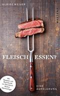 Dürfen wir Fleisch noch essen?