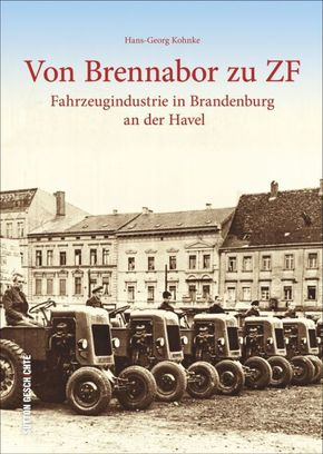 Von Brennabor zu ZF
