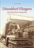 Düsseldorf-Flingern in historischen Fotografien