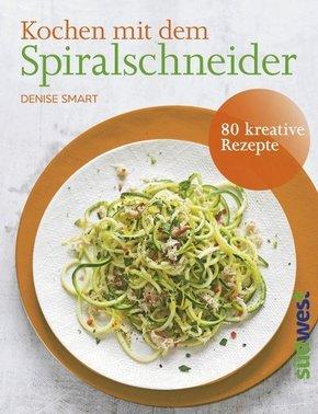Kochen mit dem Spiralschneider