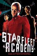 Starfleet Academy - Das Attentatsspiel