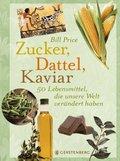 Zucker, Dattel, Kaviar