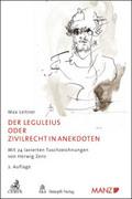 Der Leguleius oder Zivilrecht in Anekdoten