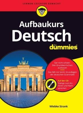 Aufbaukurs Deutsch für Dummies, m. Audio-CD