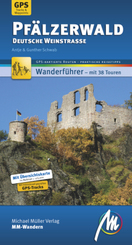 Pfälzerwald - Deutsche Weinstraße MM-Wandern Wanderführer Michael Müller Verlag