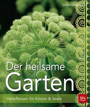 Der heilsame Garten