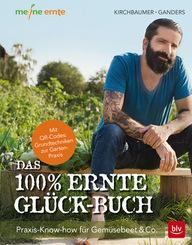 Das 100% Ernte-Glück-Buch