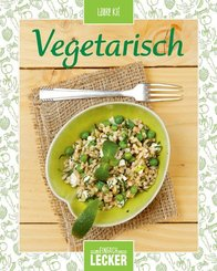Einfach lecker: Vegetarisch