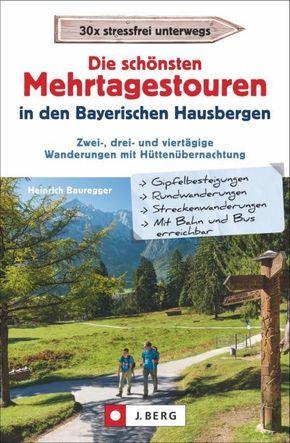 Die schönsten Mehrtagestouren in den Bayerischen Hausbergen