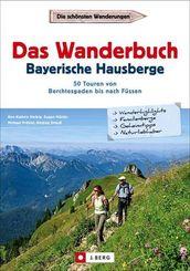 Das Wanderbuch Bayerische Hausberge