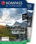 KOMPASS X-treme Wanderführer Südtirol, m. 1 Karte