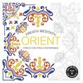 Kreativ meditativ Orient