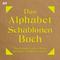 Das Alphabet-Schablonen-Buch, m. Schablonen