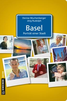 Basel - Porträt einer Stadt