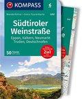 KOMPASS Wanderführer Südtiroler Weinstraße, m. 1 Karte