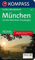 KOMPASS Großes Wanderbuch München mit den Münchner Hausbergen