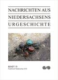 Nachrichten aus Niedersachsens Urgeschichte, Beihefte: Fundchronik Niedersachsen 2014; H.19