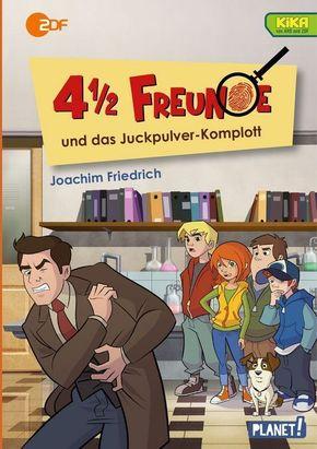 4 1/2 Freunde und das Juckpulver-Komplott