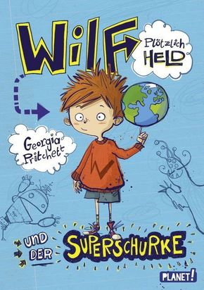 Wilf - plötzlich Held und der Superschurke