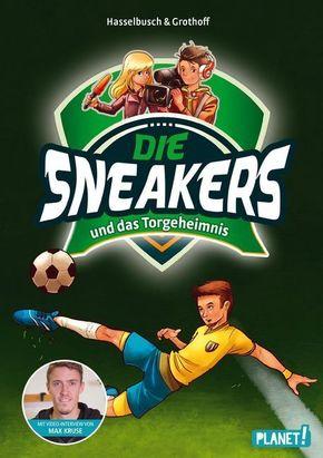 Die Sneakers und das Torgeheimnis