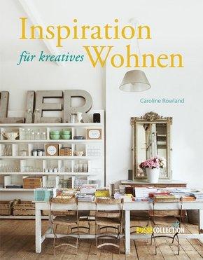 Inspiration für kreatives Wohnen