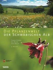Die Pflanzenwelt der Schwäbischen Alb