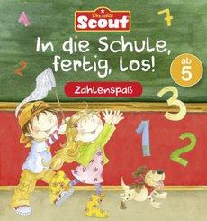 Scout - In die Schule, fertig, los! Zahlenspaß