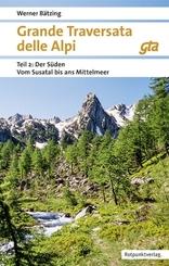 Grande Traversata delle Alpi (GTA): Der Süden Vom Susa-Tal ans Mittelmeer; 2