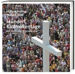 Hundert Katholikentage