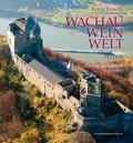 Wachau - Wein - Welt
