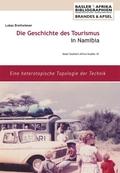 Die Geschichte des Tourismus in Namibia