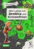 School of the dead - Mein Leben mit Zombies und Kürbisbomben