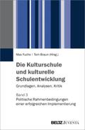 Die Kulturschule und kulturelle Schulentwicklung - Bd.3