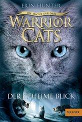 Warrior Cats - Die Macht der Drei. Der geheime Blick