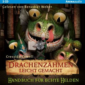 Drachenzähmen leicht gemacht - Handbuch für echte Helden, 2 Audio-CDs
