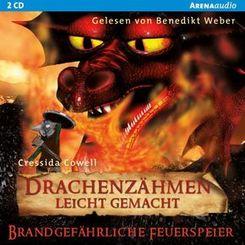 Drachenzähmen leicht gemacht - Brandgefährliche Feuerspeier, 2 Audio-CDs