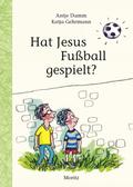 Hat Jesus Fußball gespielt?